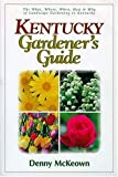 Kentucky Gardener's Guide, Denny McKeown, 188860817X