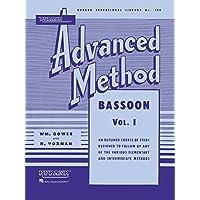 Rubank Advanced Method - Bassoon Vol. 1 (Rubank Educational Library)