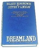 Dreamland, Hilary Hemingway and Jeff Lindsay, 0312856318