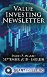 2018 09 Value Investing Newsletter by Quant Investing / Dein Aktien Newsletter / Your Stock Investing Newsletter: Issue/Ausgabe: September 2018 - English (Quant Investing Newsletter)