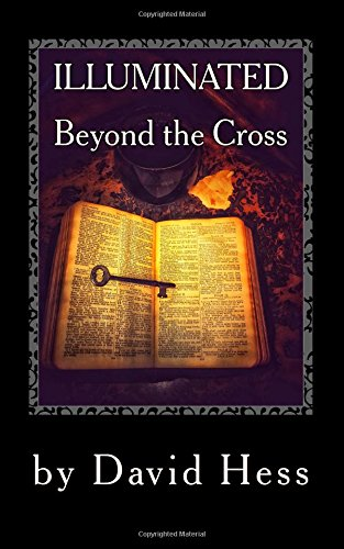 Illuminated: Beyond The Cross (Volume - Cross Illuminated