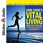 John Abdo's Vital Living | John Abdo