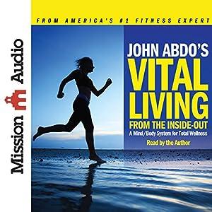 John Abdo's Vital Living Audiobook