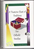 A Treasure Chest of Traditions (For Catholic Families)