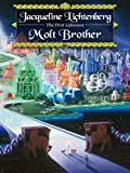 Molt Brother (Lifewave Book 1)