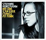 Stefanie Heinzmann - No one (can ever change my mind)