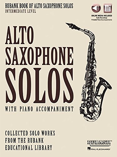 Rubank Book of Alto Saxophone Solos - Intermediate Level: Book with Online Audio (stream or download) (Method Book Saxophone Alto)