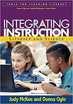 Book Integrating Instruction: Literacy and Science (Tools for Teaching Literacy)