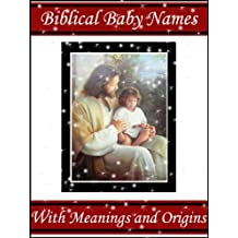 Biblical Names Book - Baby Boy and Girl Bible Names with Meanings