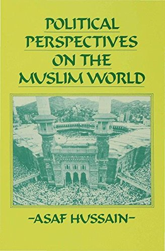 (Political Perspectives on the Muslim World)