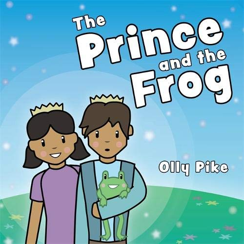 The Prince and the Frog: A Story to