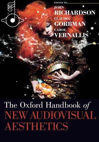 The Oxford Handbook of New Audiovisual Aesthetics (Oxford Handbooks) by Oxford University Press