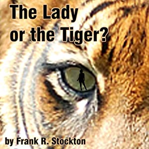 The Lady or the Tiger? Audiobook