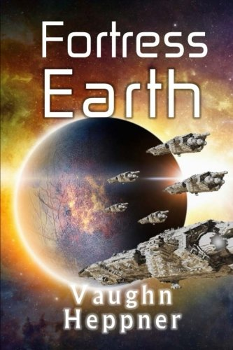 Fortress Earth (Extinction Wars) (Volume 4) (The Truth About The Moon And Aliens)