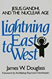Lightning East to West, James W. Douglass, 0824505875