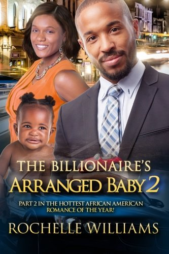 Books : The Billionaire's Arranged Baby 2: An African American Pregnancy Romance For Adults