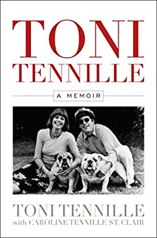 Toni Tennille: A Memoir by [Tennille, Toni]