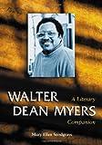 Walter Dean Myers, Mary Ellen Snodgrass, 0786424567