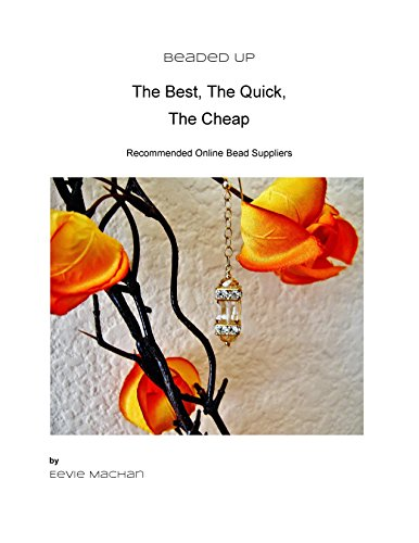 Beaded Up: The Best The Quick The Cheap Online Bead Supplies