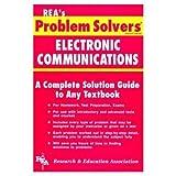 Electronic Communications Problem Solver, Research & Education Association Editors, 0878915583