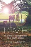 Lovie: The Story of a Southern Midwife and an Unlikely Friendship (Documentary Arts and Culture, Published in association with the Center for Documentary Studies at Duke University)