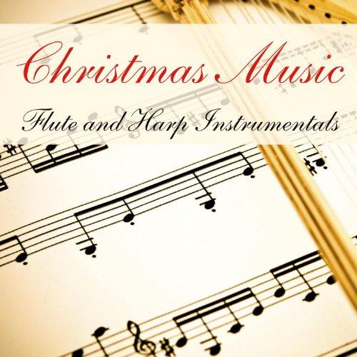 Christmas Music: Flute & Harp Instrumentals (Harp Flute Music)