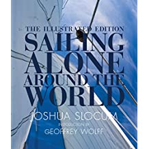 Sailing Alone Around the World: The Illustrated Edition