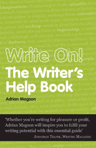 Write On - The Writers Help Book (Secrets to Success Writing Series 3)