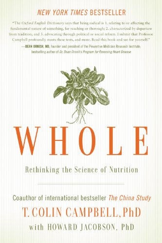 Amazon whole rethinking the science of nutrition ebook t whole rethinking the science of nutrition by campbell t colin fandeluxe Image collections