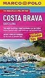 Costa Brava Marco Polo Guide (Marco Polo Guides)