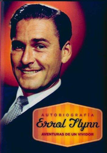 Autobiografia Errol Flynn