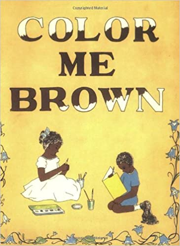 Color Me Brown: Story Coloring Book: Lucille H. Giles: 9780874850178 ...