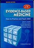 By David L. Sackett Evidence-Based Medicine: How to Practice and Teach EBM (Book with CD-ROM) (2nd Edition) [Paperback]
