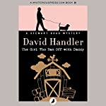 The Girl Who Ran Off with Daddy: The Stewart Hoag Mysteries, Book 7 | David Handler