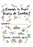 Creating Your Own Dream Journal-Spanish by Sue Savage (2010-07-04)
