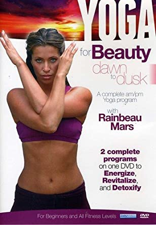 Amazon.com: Yoga for Beauty Dawn to Dusk with Rainbeau Mars ...