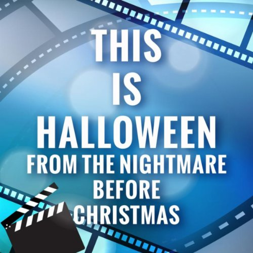 This Is Halloween (The Nightmare Before Christmas) -