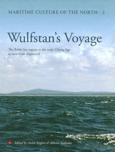 - Wulfstan's Voyage: The Baltic Sea Region in the early Viking Age as seen from shipboard (Maritime Culture of the North)