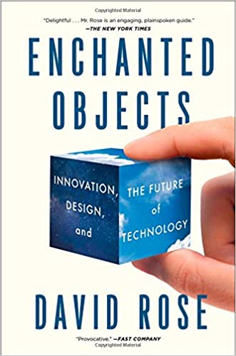 Amazon enchanted objects innovation design and the future of enchanted objects innovation design and the future of technology reprint edition malvernweather Image collections