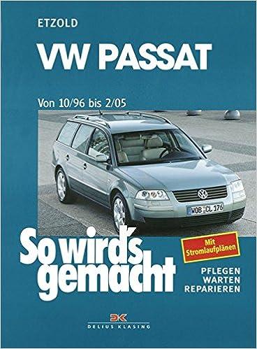 VW Passat ab 10/96 bis 2/05: Limousine/Variant: Amazon.es: Hans-Rüdiger Etzold: Libros en idiomas extranjeros