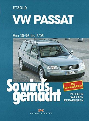 VW Passat ab 10/96 bis 2/05: Limousine/Variant: Amazon.es: Hans ...