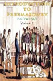 Introduction to Freemasonry - Fellowcraft: Volume 2
