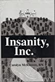 Insanity Inc., Carolyn McKinnon, 1879418975