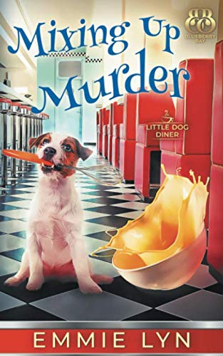 Mixing Up Murder (Little Dog Diner) (Little Diner)