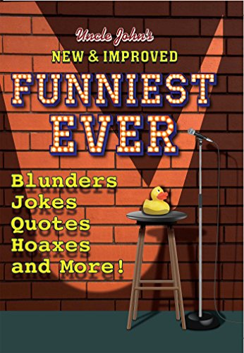 Uncle John's New & Improved Funniest (Form Music Book)