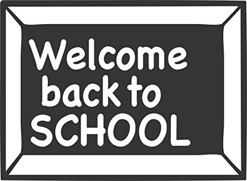 Welcome Back to SCHOOL (Good for Teachers / Instructors) - Wall Vinyl Decals (14 X 10 Inches) Great to Put up At Your (Instructors Teachers Desk)