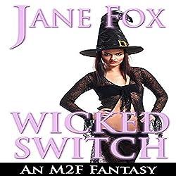 Wicked Switch