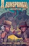 Rumspringa! An Amishpunk Yarn