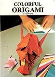 Colorful Origami, Toyoaki Kawai, 0064640744