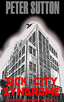 Sick City Syndrome by [Sutton, Peter]